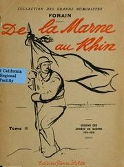 Vol 2: De la Marne au Rhin; dessins des années de guerre 1914-1919 ..