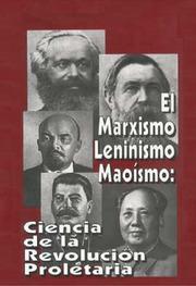 """""""El Marxismo Leninismo Maoísmo: Ciencia de la Revolución Proletaria"""" - LIBRO escrito por Jaime Rangel que puede ser descargado de internet  Marxismo-leninismo-maoismo"""