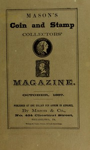 Mason's Coin and Stamp Collector's Magazine, Vol. 1, No. 7