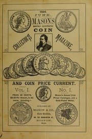 Mason's Monthly Illus. Coin Collector's Magazine & Coin Price Current, Vol.I, No. 1