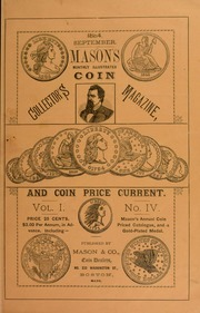 Mason's Monthly Illus. Coin Collector's Magazine & Coin Price Current, Vol.I, No. 4