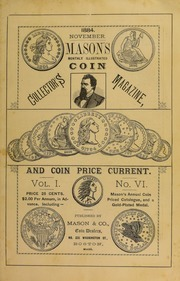 Mason's Monthly Illus. Coin Collector's Magazine & Coin Price Current, Vol.I, No. 6