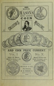 Mason's Monthly Illus. Coin Collector's Magazine & Coin Price Current, Vol.I, No. 10