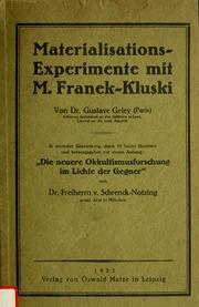 Materialisations-Experimente mit M. Franek-Kluski