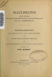 Maulbronn, ein Studie zur deutschromanischen Bauentwicklung des XII. Jahrhunderts