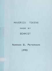 Maverick Tokens Made By Schmidt