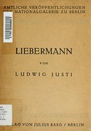 Max Liebermann : Bemerkungen zu den Gemälden Liebermanns in der National-Galerie