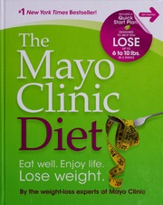 The Mayo Clinic diet : Mayo Clinic : Free Download, Borrow, and