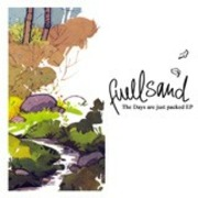 Fuellsand - The Days Are Just Packed EP