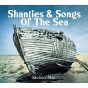 Kimber's Men - Shanties & Songs Of The Sea