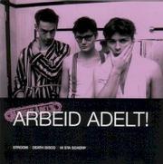 Arbeid Adelt! - Essential