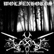 Wolfenhords - Wolves Of The New Beginning