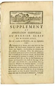Vol 1790: Supplément et annotation essentielle au dernier écrit de M. Blanc Gilli, sur les troubles de Marseille, du 25 septembre 1790.