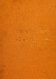 The Medallic History of the United States of America, 1776-1876 (Vol. 2)