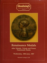 Medals of the Renaissance, [and] other Italian and European medals, a collection of tickets, passes, checks and counters, the property of a gentleman; [also] numismatic books and auction catalogues, [etc.] ... [06/10/1987]