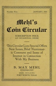 Mehl's Coin Circular, Vol. 5: This Circular Lists Special Offers, New Issues, Brief Numismatic Comment and Items of Interest in Connection With My Business