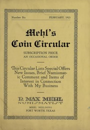 Mehl's Coin Circular, Vol. 6: This Circular Lists Special Offers, New Issues, Brief Numismatic Comment and Items of Interest in Connection With My Business