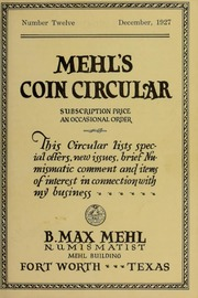 Mehl's Coin Circular, Vol. 12: This Circular Lists Special Offers, New Issues, Brief Numismatic Comment and Items of Interest in Connection With My Business