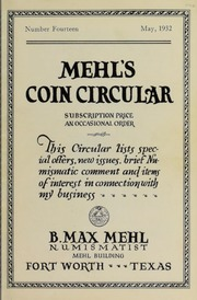 Mehl's Coin Circular, Vol. 14: This Circular Lists Special Offers, New Issues, Brief Numismatic Comment and Items of Interest in Connection With My Business