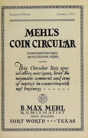 Mehl's Coin Circular, Vol. 15: This Circular Lists Special Offers, New Issues, Brief Numismatic Comment and Items of Interest in Connection With My Business