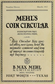 Mehl's Coin Circular, Vol. 11: This Circular Lists Special Offers, New Issues, Brief Numismatic Comment and Items of Interest in Connection With My Business