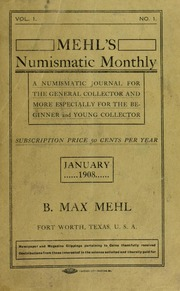 Mehl's Numismatic Monthly (vol. 1, no. 1)
