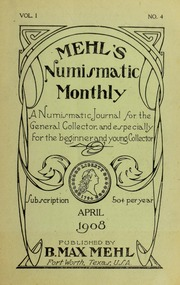 Mehl's Numismatic Monthly (vol. 1, no. 4)