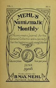 Mehl's Numismatic Monthly (vol. 1, no. 6)