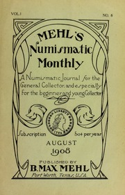 Mehl's Numismatic Monthly (vol. 1, no. 8)