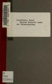 Meister Eckharts Reden der Unterscheidung. Hrsg. von Ernst Diederichs