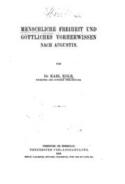 Menschliche Freiheit und gottliches Vorherwissen nach Augustin