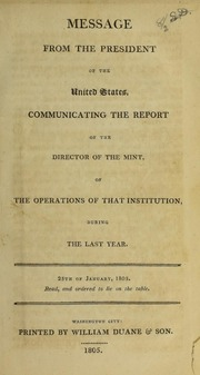 Message from the President of the United States, Communicating the Report of the Director of the Mint