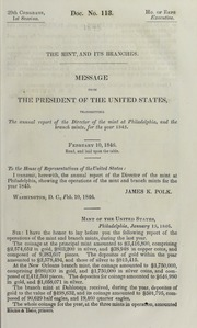 Message from the President of the United States, Transmitting the Annual Report of the Director of the Mint at Philadelphia