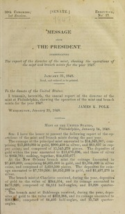 Message from the President, Communicating the Report of the Director of the Mint for the year 1847