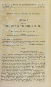 Message from the President of the United States, Transmitting the Report of the Director of the Mint