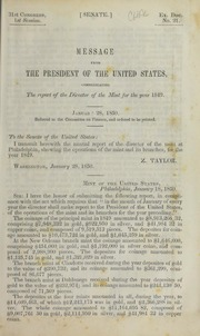 Message of the President of the United States, Communicating the Report of the Director of the Mint, showing the operations of the mint and branch mints during the year 1849