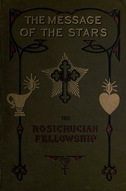 The message of the stars : an esoteric exposition of medical