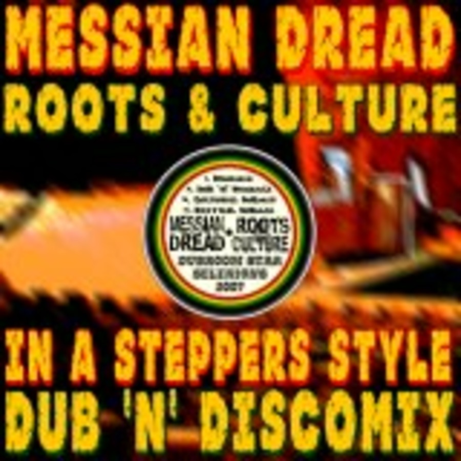 Messian Dread - Roots And Culture (4 track Dub 'n' Discomix