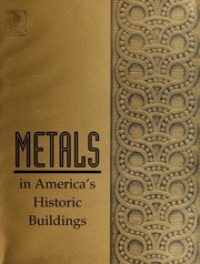 Metals in America's Historic Buildings