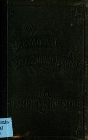 Methodist Free Church Hymns : United Methodist Free Churches : Free
