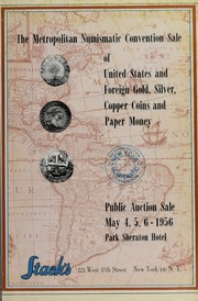 The Metropolitan Numismatic Convention Sale of United States and Foreign Gold, Silver, Copper Coins and Paper Money