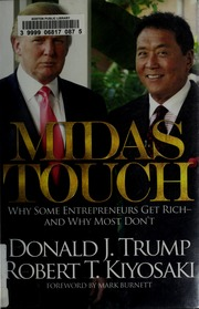 Midas Touch Why Some Entrepreneurs Get Rich And Why Most Don T