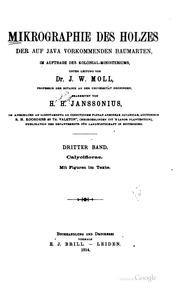 Vol 3: Mikrographie des Holzes der auf Java vorkommenden Baumarten, im Auftrage des Kolonial-Ministeriums