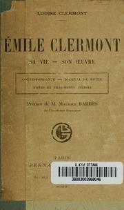 Émile Clermont, sa vie-son uvre