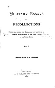 military essays and recollections papers before the  military essays and recollections papers before the commandery of the state of illinois military order of the loyal legion of the united states