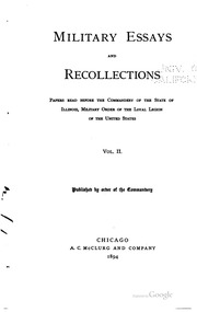 military essays and recollections Dawn of victory footnotes prologue quotes about the april 1, 1865 artillery barrage are from: jones, evan r four years in the army of the potomac: a soldier's recollections london: the tyne publishing company, 1881, 193 military essays and recollections.