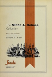 The Milton A. Holmes Collection