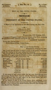 Mint of the United States. : Message from the president of the United States, transmitting a report from the director of the Mint, showing the operations of that institution during the year 1832. : January 21, 1833 ...