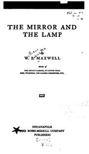 Delightful The Mirror And The Lamp : Maxwell, W. B. (William Babington), 1866 1938 :  Free Download, Borrow, And Streaming : Internet Archive