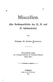 Miscellen: zur Rechtsgeschichte des 12., 13. Und 16. Jahrhunderts.